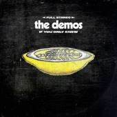 The Demos - If You Only Knew