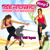 Aerobic Workoutgroove Step 1: 115-140 Bpm