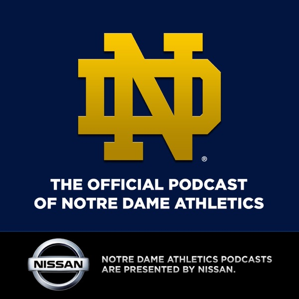 Fighting Irish Podcasts presented by Nissan