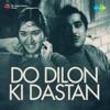 Do Dilon Ki Dastan Original Motion Picture Soundtrack