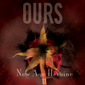 New Age Heroine II-Ours