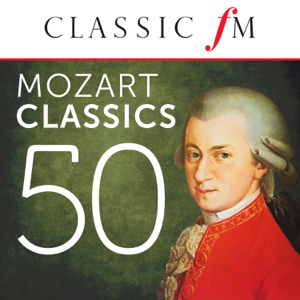 Various Artists - Mozart: 50 Classics (By Classic FM)
