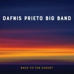 Dafnis Prieto Big Band - The Sooner the Better