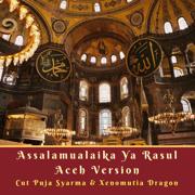 Assalamualaika Ya Rasul (Versi Aceh) - Cut Puja Syarma & Xenomutia Dragon - Cut Puja Syarma & Xenomutia Dragon