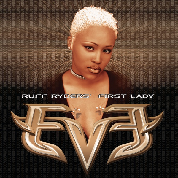 Eve - Let There Be Eve...Ruff Ryders' First Lady