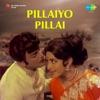 Pillaiyo Pillai (Original Motion Picture Soundtrack) - EP