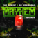 Mayhem (feat. Nyanda) - The Kemist & DJ BrainDead