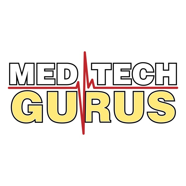 Med Tech Gurus: Industry Advice | Medical Devices | Innovation