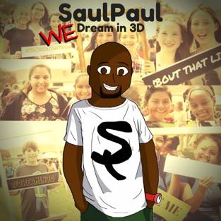 We Dream in 3d – SaulPaul