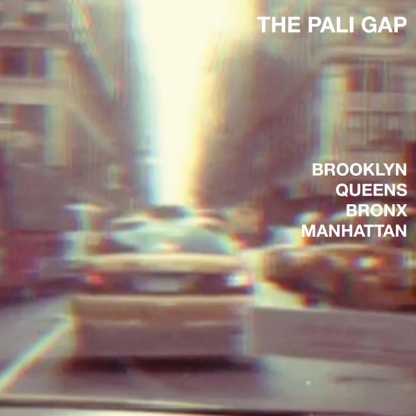 Brooklyn Queens Bronx Manhattan Single By The Pali Gap On Apple Music