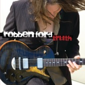 Robben Ford - How Deep In The Blues (Do You Want To Go)