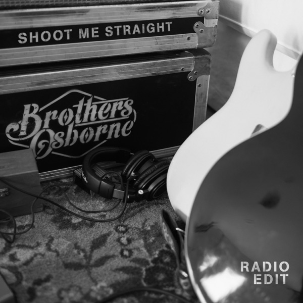 Shoot Me Straight (Radio Edit) - Single