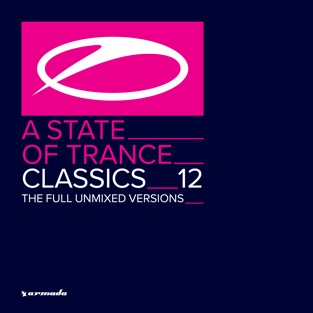 A State of Trance Classics, Vol. 12 (The Full Unmixed Versions) – Armin van Buuren