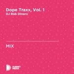 Dope Traxx, Vol. 1 (Continuous Mix)