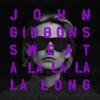 John Gibbons - Sweat (A La La La La Long) artwork