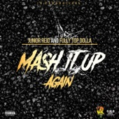 Junior Reid - Mash It up Again Ft. Fully Top Dollar