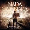 Nada Cambiará feat Xavi Single