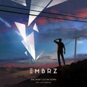 She Won't Let Me Down (feat. Leo Stannard) - EMBRZ