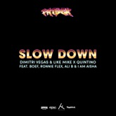 Slow Down (feat. Boef, Ronnie Flex, Ali B & I Am Aisha) - Single