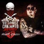J.R. Gomez y Los Conjunto Bandits - Fallaste Corazón