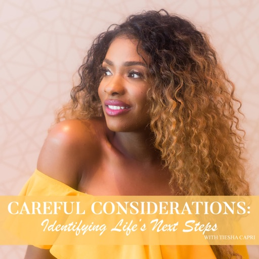 Cover image of Careful Considerations: Identifying Life's Next Step
