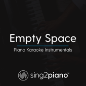 Empty Space (Originally Performed by James Arthur) [Piano Karaoke Version]