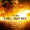 The Best Chill Out Mix: Top 100, Easy Listening 2018, Ambient Chill Out, Instrumental Compilation, Night Lounge, Ibiza House Café Bar - DJ Chill del Mar, Dj Chillout Sensation & DJ Infinity Night