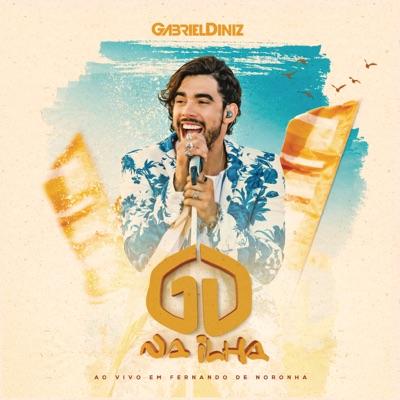 Gabriel Diniz Na Ilha (Ao Vivo) - Gabriel Diniz
