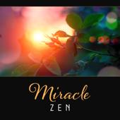 Miracle Zen – Body and Soul Rejuvenation, 50 Other Joys, Meditation with Mindfulness, Golden Buddha Lotus, Kundalini Concentration