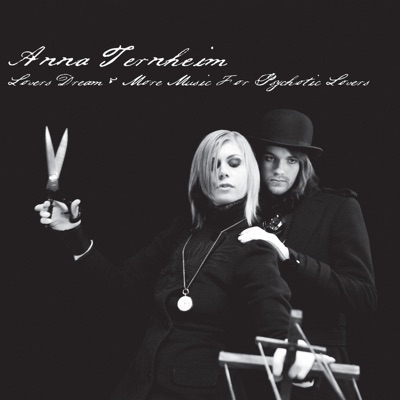 Lovers Dream & More Music For Psychotic Lovers - EP - Anna Ternheim