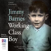 Jimmy Barnes - Working Class Boy (Unabridged) artwork