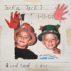 Jack & Jack - A Good Friend Is Nice  artwork