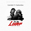 Camidoh - For My Lover (feat. Darkovibes) artwork