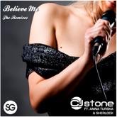 Believe Me (feat. Anna Turska & MC Sherlock) [The Remixes]