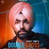 Double Cross Ammy Virk mp3