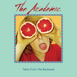 the academicの tales from the backseat をapple musicで