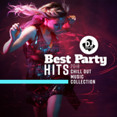 Best Party Hits 2018: Chill Out Music Collection – Top 100, Ibiza Beach Party, Summer Hot Party Mix, Ambient Electro Lounge, Drink Bar & Deep Vibes