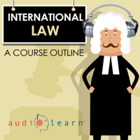 International Law AudioLearn: A Course Outline (Unabridged)
