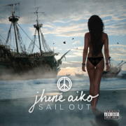 Sail Out - EP - Jhené Aiko - Jhené Aiko