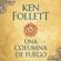Una columna de fuego: Saga Los pilares de la Tierra 3 (Unabridged) - Ken Follett