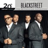 20th Century Masters The Millennium Collection The Best of Blackstreet