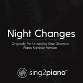 Night Changes (Originally Performed by One Direction) [Piano Karaoke Version]