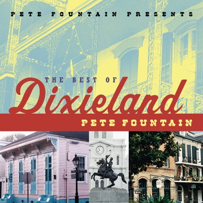 Pete Fountain Presents - The Best of Dixieland - Pete Fountain