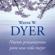 Wayne W. Dyer - Nuevos pensamientos para una vida mejor