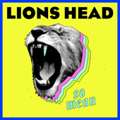So Mean - Lions Head