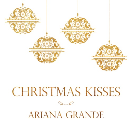 Ariana Grande - Christmas Kisses - EP