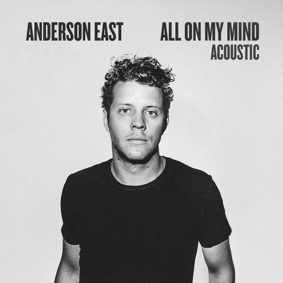 All On My Mind Acoustic - Single Anderson East CD cover