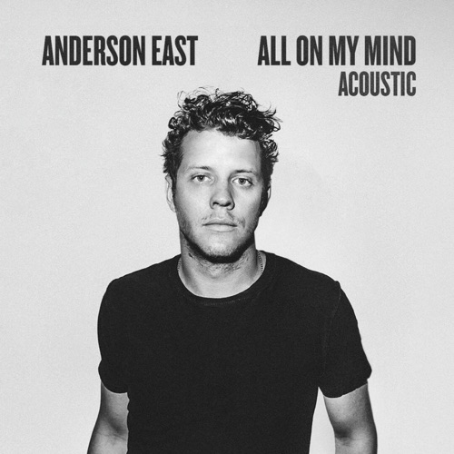 Anderson East - All On My Mind (Acoustic)