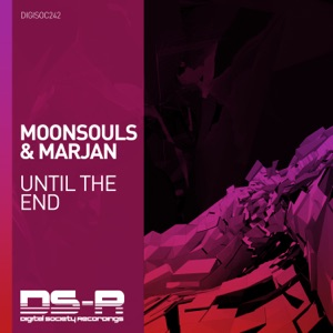 Moonsouls & Marjan - Until the End (Extended Mix)
