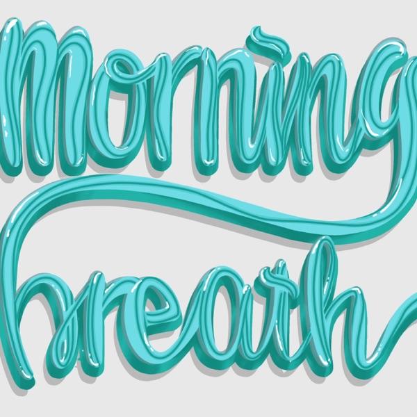 Good Morning Breath